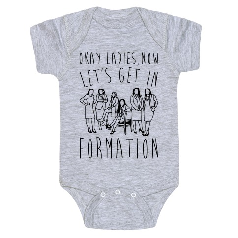 Okay Ladies Now Let's Get In Formation Congress Parody Baby Onesy