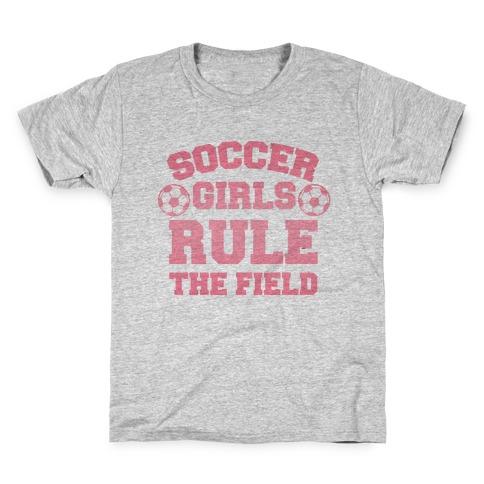 Soccer Girls Rule The Field Kids T-Shirt