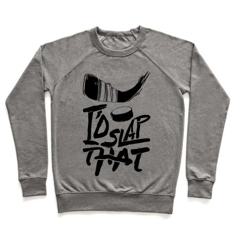 I'd Slap That Pullover
