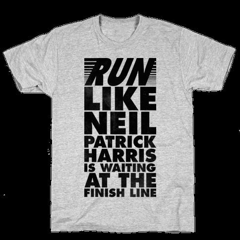 Run Like Neil Patric Harris is Waiting at the Finish Line Mens T-Shirt