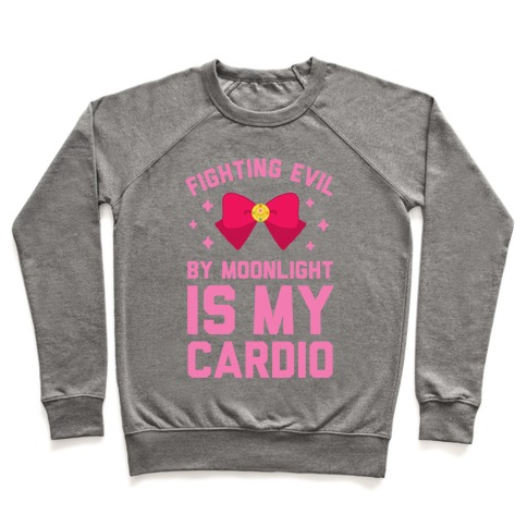 Fighting Evil by Moonlight is My Cardio Pullover