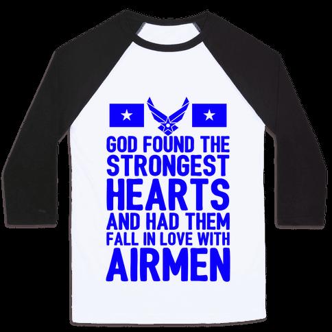 God Found The Strongest Hearts (Air Force Baseball Tee) Baseball Tee
