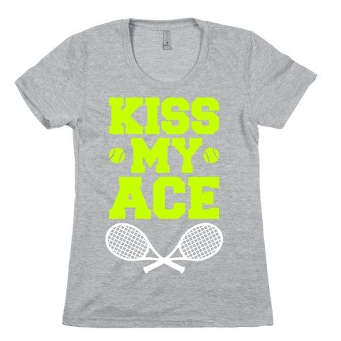 Kiss My Ace Womens T-Shirt
