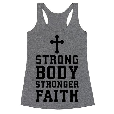 Strong Body Stronger Faith Racerback Tank Top