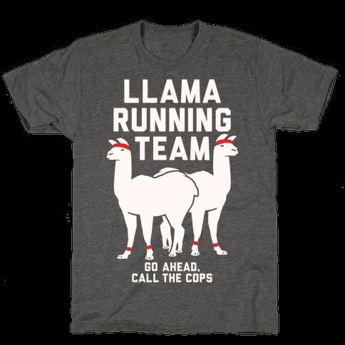 Llama Running Team - Go Ahead, Call The Cops
