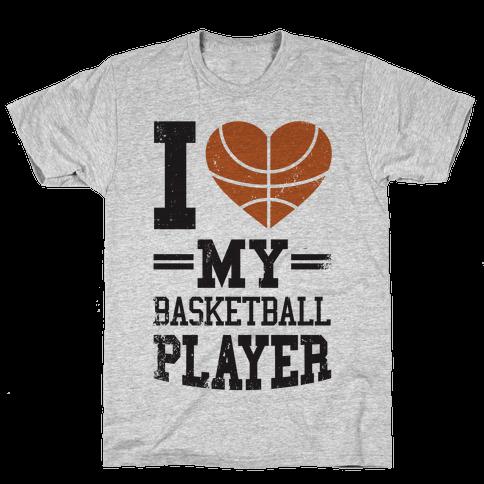 I Love My Basketball Player Mens T-Shirt