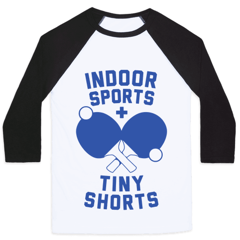 Indoor Sports + Tiny Shorts Baseball Tee