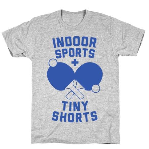 Indoor Sports + Tiny Shorts Mens T-Shirt