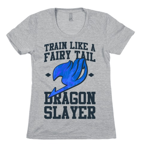 Train Like a Fairy Tail Dragon Slayer (Wendy) Womens T-Shirt