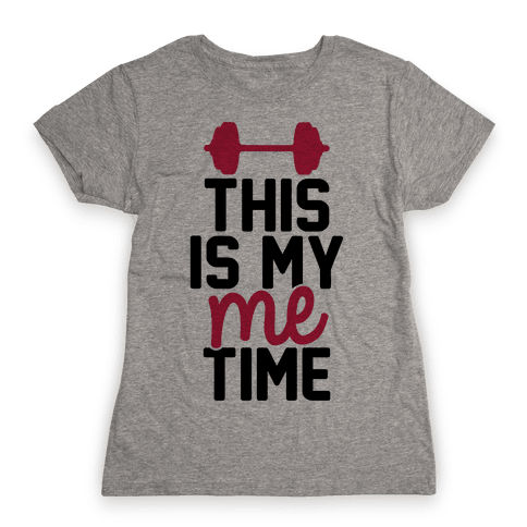 This Is My Me Time Womens T-Shirt