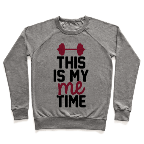 This Is My Me Time Pullover