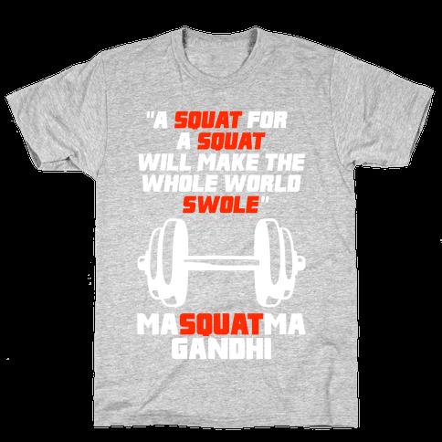 A Squat For A Squat Mens T-Shirt
