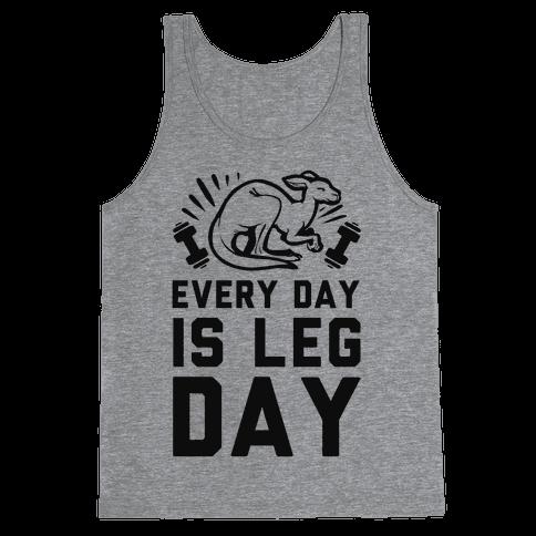 Every Day is Leg Day (Kangaroo) Tank Top