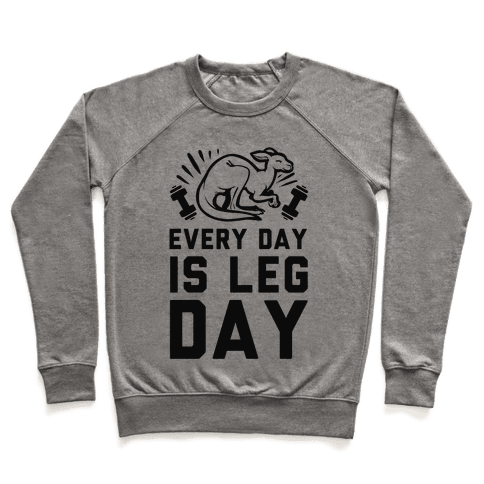 Every Day is Leg Day (Kangaroo) Pullover