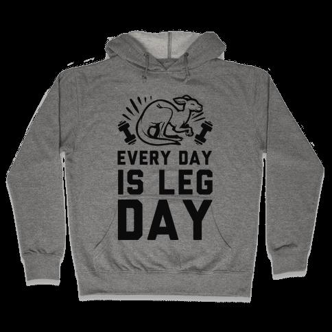 Every Day is Leg Day (Kangaroo) Hooded Sweatshirt
