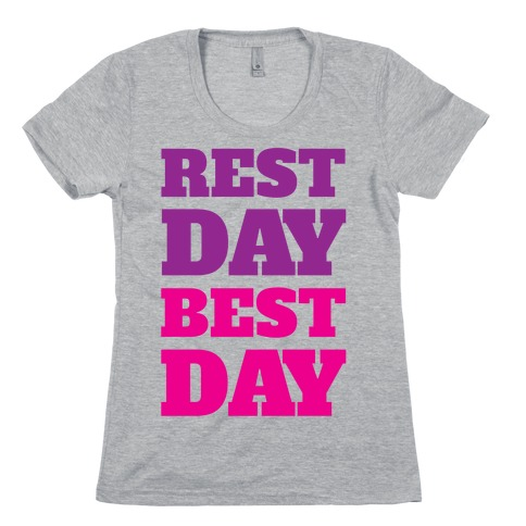 Rest Day Best Day Womens T-Shirt