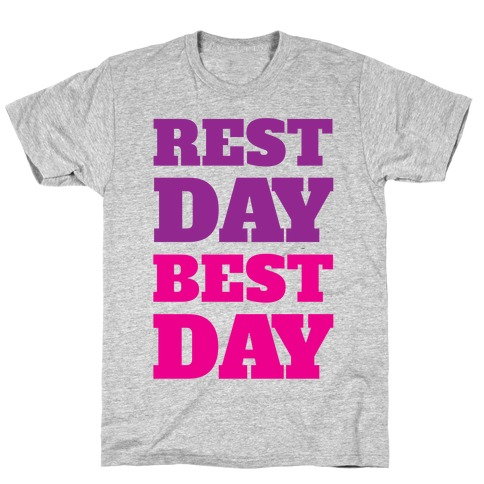 Rest Day Best Day T-Shirt
