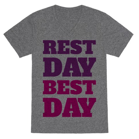 Rest Day Best Day V-Neck Tee Shirt
