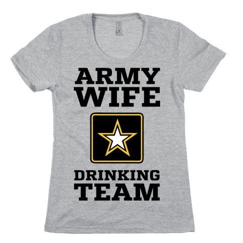 Army Wife Drinking Team (Army Baseball Tee) Womens T-Shirt