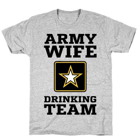 Army Wife Drinking Team (Army Baseball Tee) Mens/Unisex T-Shirt