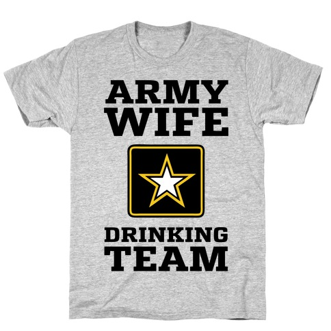 Army Wife Drinking Team (Army Baseball Tee) T-Shirt