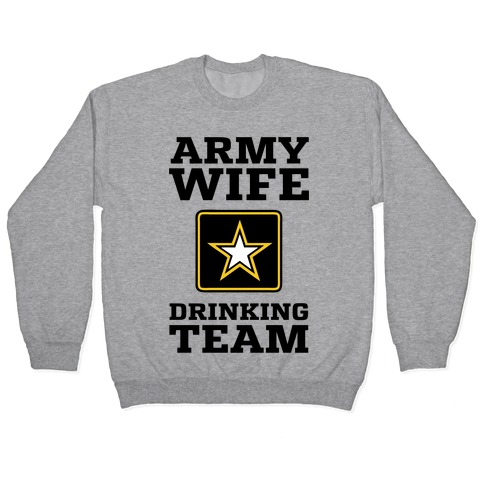 Army Wife Drinking Team (Army Baseball Tee) Pullover