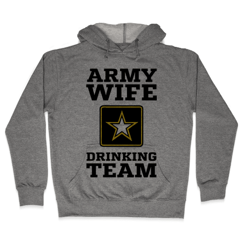 Army Wife Drinking Team (Army Baseball Tee) Hooded Sweatshirt