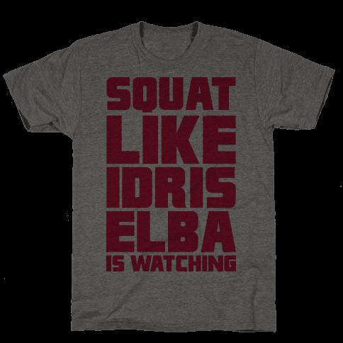 Squat Like Idris Elba Is Watching