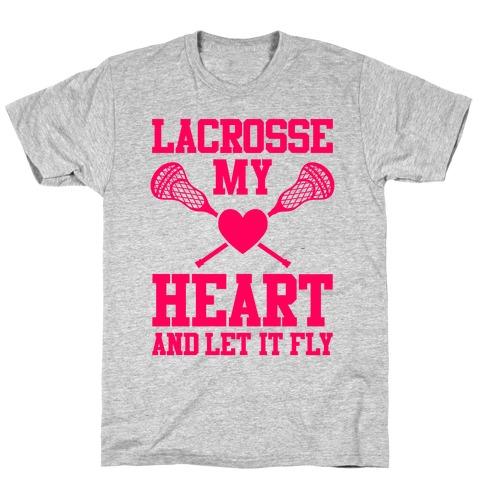 Lacrosse My Heart T-Shirt