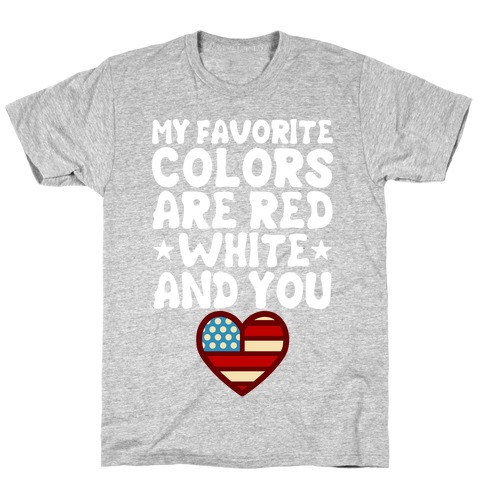 Red, White, And You (Patriotic Tank) T-Shirt