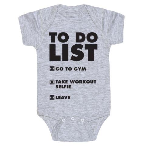 To Do List: Go To Gym, Take Workout Selfie, Leave Baby Onesy
