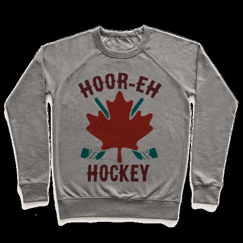 Hoor-Eh Hockey Pullover