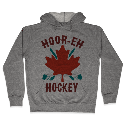 Hoor-Eh Hockey Hooded Sweatshirt