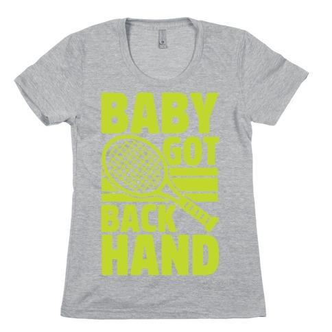 Baby Got Backhand Womens T-Shirt