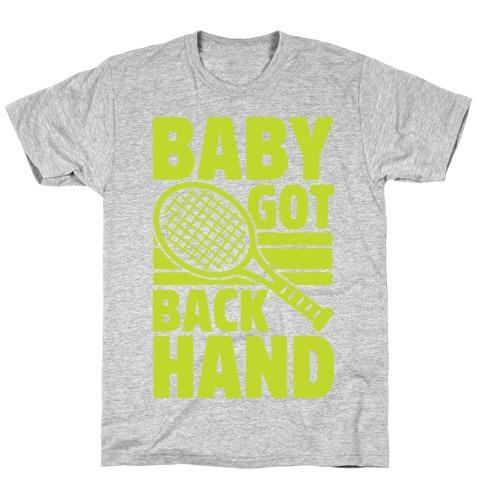 Baby Got Backhand Mens T-Shirt