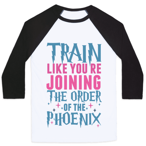 Train Like You're Joining The Order Baseball Tee