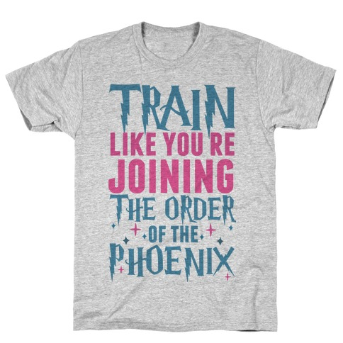 Train Like You're Joining The Order Mens T-Shirt