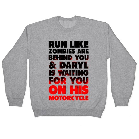 Run Like Daryl is Waiting Pullover