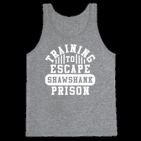 Training To Escape Shawshank Prison Tank Top