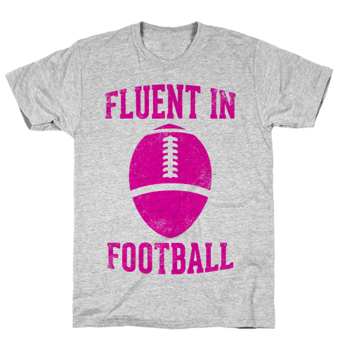 Fluent In Football Mens T-Shirt