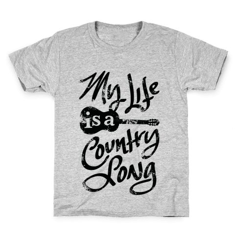 My Life Is A Country Song Kids T-Shirt