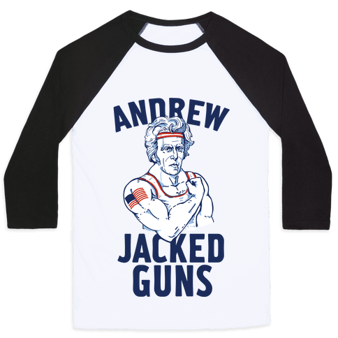 Andrew Jacked-Guns Baseball Tee