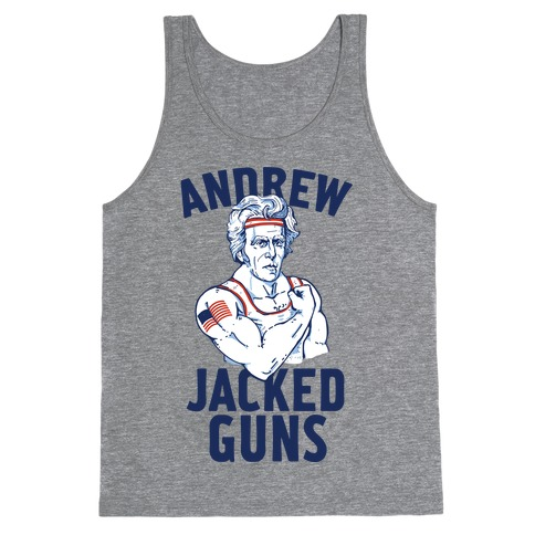 Andrew Jacked-Guns Tank Top
