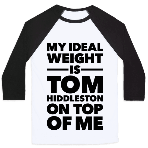 Ideal Weight (Tom Hiddleston) Baseball Tee
