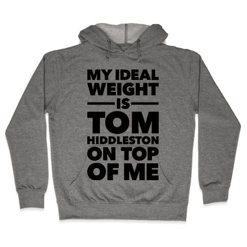 Ideal Weight (Tom Hiddleston) Hooded Sweatshirt