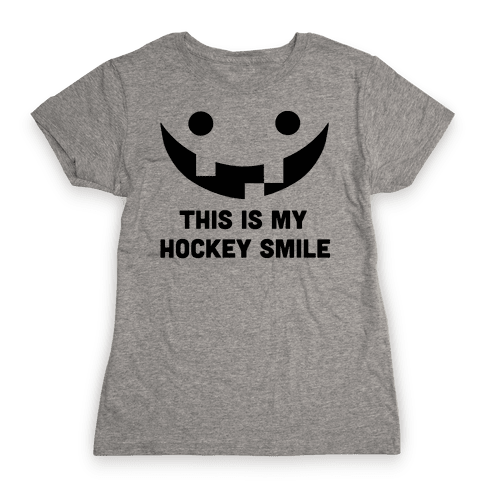 This is My Hockey Smile Womens T-Shirt