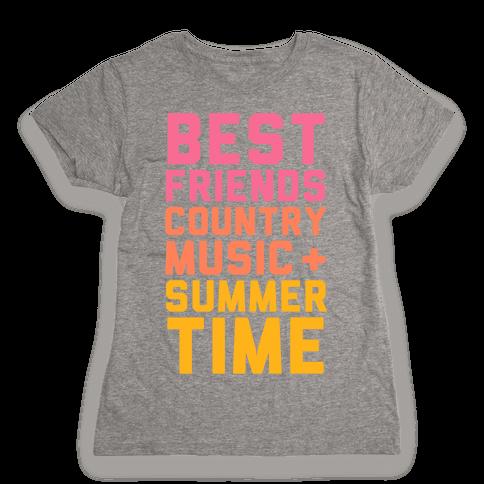 Best Friends, Country Music, Summer Time Womens T-Shirt