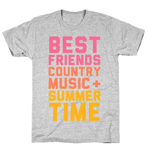 Best Friends, Country Music, Summer Time Mens T-Shirt