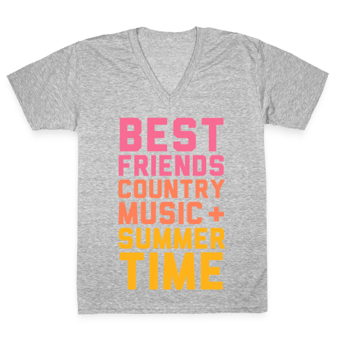 Best Friends, Country Music, Summer Time V-Neck Tee Shirt