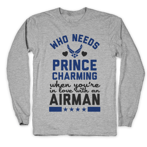 In Love with a Fly Boy (Air Force T-Shirt) Long Sleeve T-Shirt